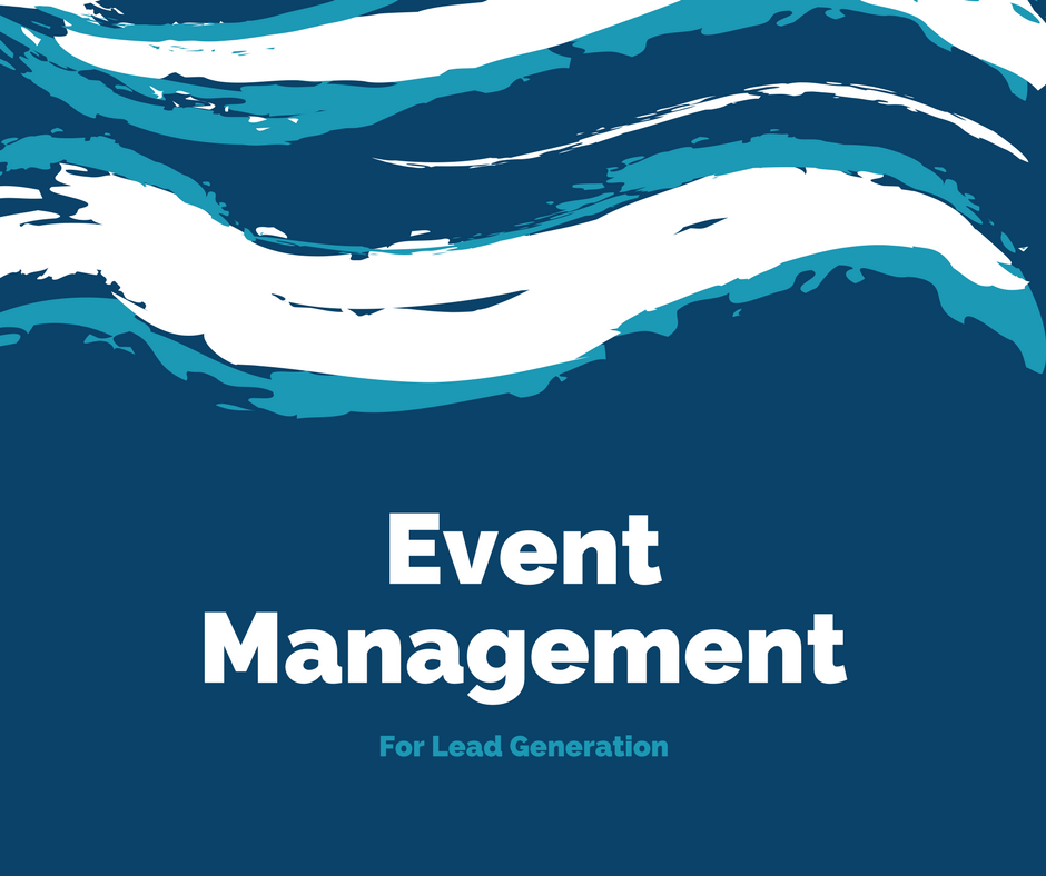 Event management for lead generation organised by Lead Generation Agency Singapore Asia