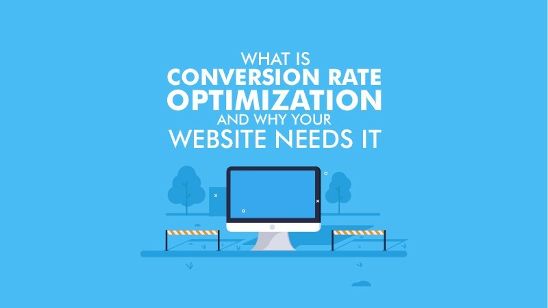 What-is-Conversion-Rate-Optimization-and-Why-Your-Website-Needs-It